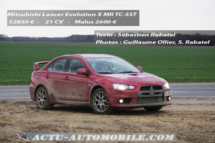 Mitsubishi Lancer Evolution X TC SST MR Essai
