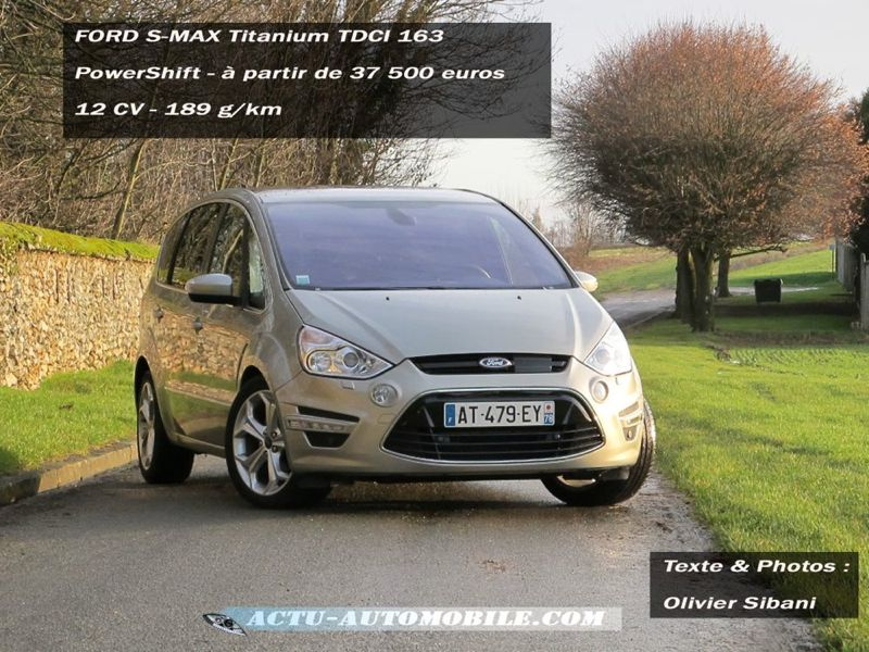 essai ford s max titanium tdci 163 powershift actu automobile. Black Bedroom Furniture Sets. Home Design Ideas