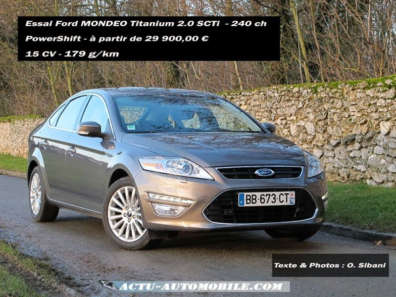 essai ford mondeo titanium 2 0 scti powershift actu automobile. Black Bedroom Furniture Sets. Home Design Ideas
