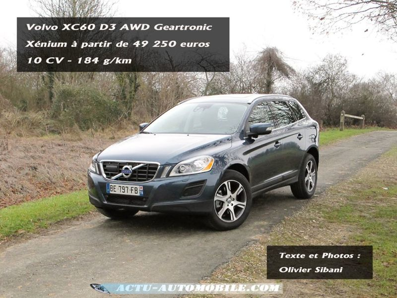 essai volvo xc60 d3 awd geartronic 6 x nium tr s fr quentable actu automobile. Black Bedroom Furniture Sets. Home Design Ideas